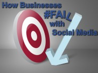 How Businesses #Fail with Social Media