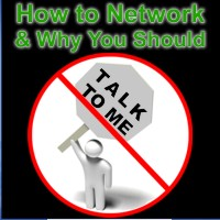 How to Network and Why You Should