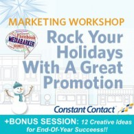 Marketing Workshop, Rock Your Holidays With A Great Promotion