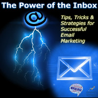 Power of the Inbox. Tips, Tricks, and Strategies for Successful Email Marketing